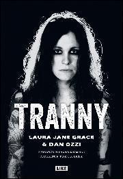 Teoksen Tranny : punkrockin kaupallisimman anarkistin tunnustuksia kansikuva