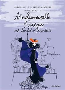 Mademoiselle Oiseau och landet Argentine