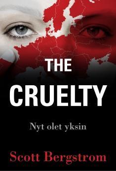 The cruelty: Nyt olet yksin