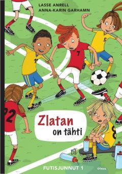 Zlatan on tähti ( futisjunnut-sarja)