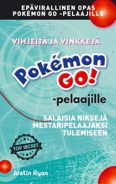 Vihjeitä ja vinkkejä Pokémon GO! -pelaajille