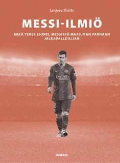 Messi-ilmiö: mikä tekee Lionel Messistä maailman parhaan jalkapalloilijan