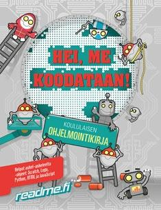Hei me koodataan! : koululaisen ohjelmointikirja