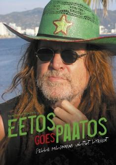Eetos goes paatos: Pelle Miljoonan valitut lyriikat