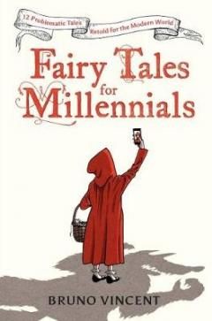 Fairy tales for millennials