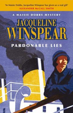 Jacqueline Winspear: Pardonable lies - a Maisie Dobbs mystery
