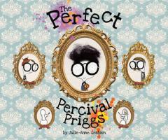 The perfect Percival Priggs