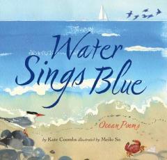 Water sings blue : ocean poems