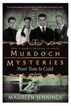 Maureen Jennings: Poor Tom is cold