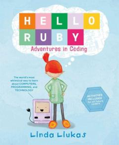 Hello Ruby : adventures in coding