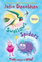 Swallows and spiders : two stories in one