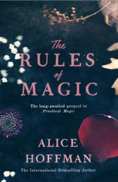 Alice Hoffman: The rules of magic