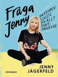 Fråga Jenny: om kroppen, själen och allt runtomkring