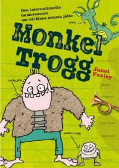 Monkel Trogg-serien