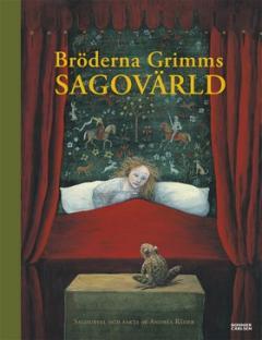 Bröderna Grimms sagovärld