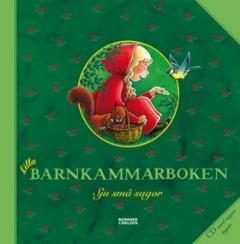 Lilla barnkammarboken : Sju små sagor