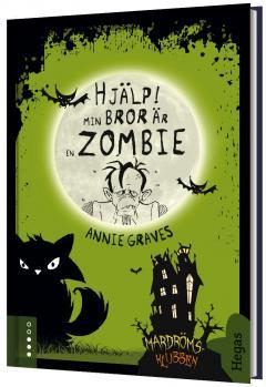 Hjälp! Min bror är en zombie