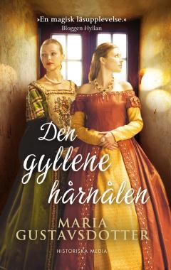 Den gyllene hårnålen - en roman med en blandning av sanning och lögn
