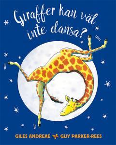 Giraffer kan väl inte dansa
