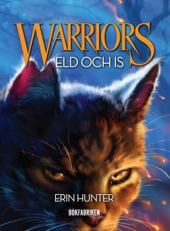 Warriors 1: Eld och is
