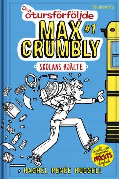 Den otursföljde Max Crumbly-serien