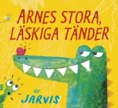 Arnes stora, läskiga tänder
