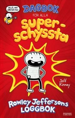 Dagbok för alla superschyssta: Rowley Jeffersons loggbok
