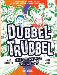 Dubbel Trubbel: Skrattar bäst som skrattar sist