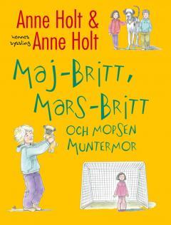 Mars-Britt och mopsen Muntermor