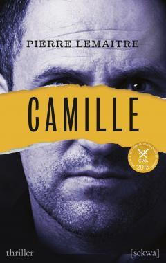 Pierre Lemaitre: Camille - thriller