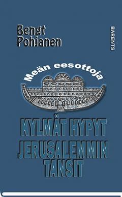 Kylmät hypyt, Jerusalemmin tansit