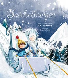 Snödrottningen : efter en berättelse av H. C. Andersen