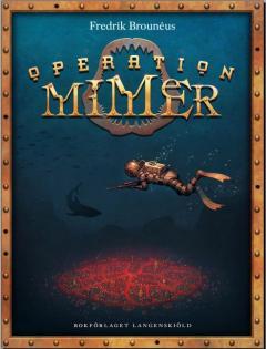 Operation Mimer