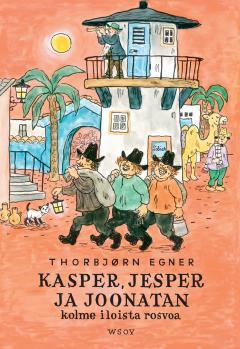 Kasper, Jesper ja Joonatan; kolme iloista rosvoa