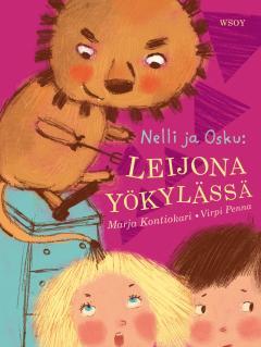Nelli ja Osku : leijona yökylässä