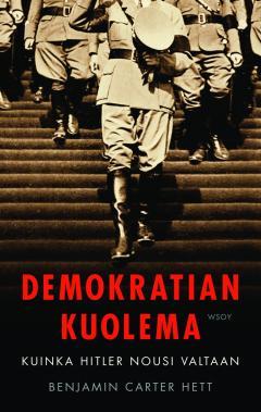 Demokratian kuolema: kuinka Hitker nousi valtaan