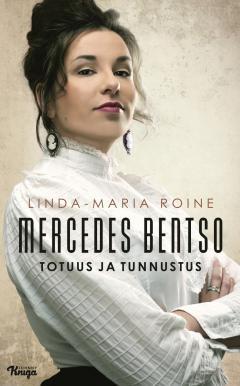 Mercedes Bentso – Totuus ja tunnustus