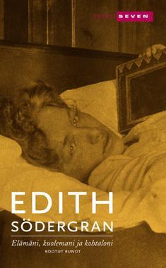 Elämäni, kuolemani ja kohtaloni : kootut runot