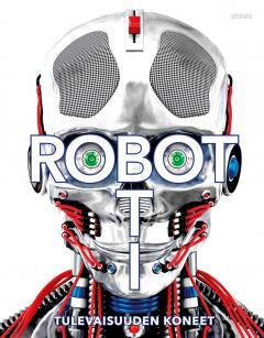 Robotti, tulevaisuuden koneet