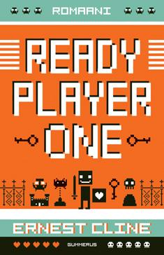 Ready player one : romaani