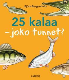 25 kalaa: joko tunnet?