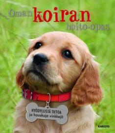 Oman koiran hoito-opas