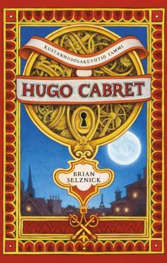 Hugo Cabret : kuvaromaani