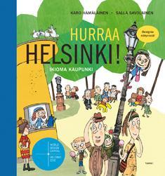 Hurraa Helsinki! : ikioma kaupunki