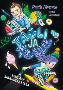 Tagli ja Telle: tehtävä sirkussaarella