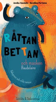 Råttan Bettan och masken Baudelaire : babypoesi och vilda