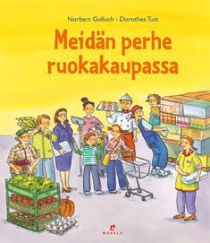 Meidän perhe ruokakaupassa