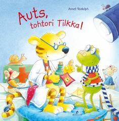Auts, tohtori Tilkka!