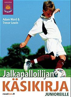 Jalkapalloilijan käsikirja junioreille