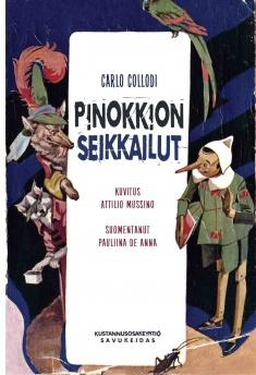 Pinokkion seikkailut : erään puunuken tarina